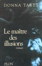 Couverture du livre « Le Maitre Des Illusions » de Tartt Donna aux éditions Plon