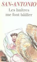 Couverture du livre « Les huîtres me font bâiller » de San-Antonio aux éditions Fleuve Noir