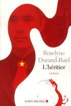 Couverture du livre « L'héritier » de Roselyne Durand-Ruel aux éditions Albin Michel