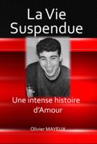 Couverture du livre « La Vie Suspendue » de Olivier Mayeux aux éditions Jean-michel Place