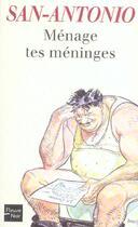 Couverture du livre « Ménage tes méninges » de San-Antonio aux éditions Fleuve Noir