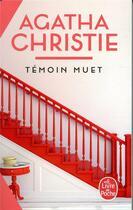 Couverture du livre « Témoin muet » de Agatha Christie aux éditions Lgf