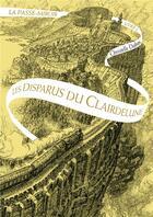 Couverture du livre « Le passe-miroir tome 2 : Les disparus du clairdelune » de Christelle Dabos aux éditions Gallimard-jeunesse