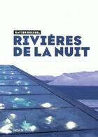 Couverture du livre « Rivières de la nuit » de Xavier Boissel aux éditions Inculte