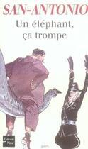 Couverture du livre « Un éléphant ça trompe » de San-Antonio aux éditions Fleuve Noir